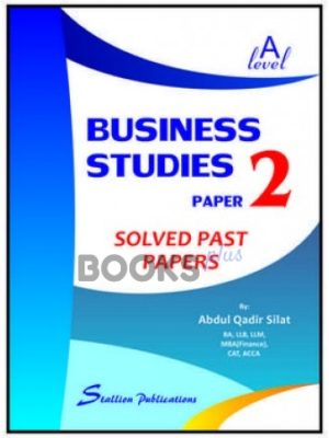 a level business studies paper 2 solved past papers abdul qadir silat