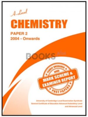 a level chemistry paper 2 2004 onwards unsolved past papers