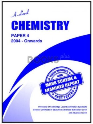 a level chemistry paper 4 2004 onwards unsolved past papers