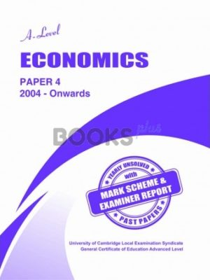 a level economics paper 4 2004 onwards unsolved past papers