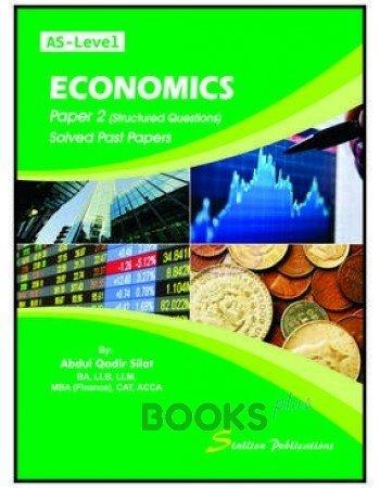 AS Level Economics Paper 2 Solved by Abdul Qadir Silat