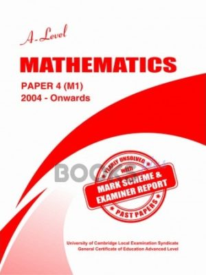 a level mathematics paper 4 m1 2004 onwards unsolved past papers