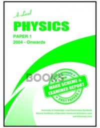 a level physics paper 1 2004 onwards unsolved past papers