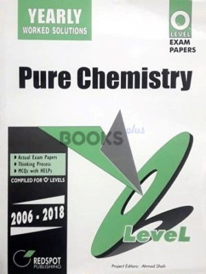 O Level Pure Chemistry Yearly Worked Solutions 2019 Edition Redspot