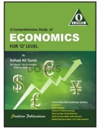 A Comprehensive Study of Economics for O Level by Irshad Ali Tunio