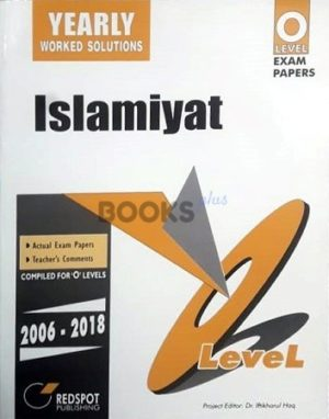 O Level Islamiyat Yearly Worked Solutions 2019 Edition Redspot