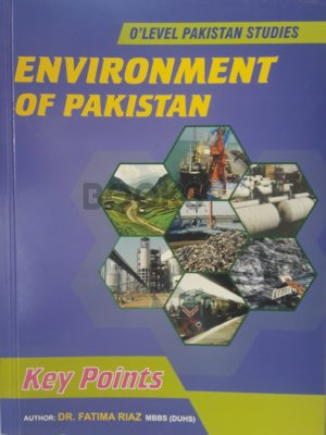 O Level Pakistan Studies Paper 2 Environment of Pakistan Key Points by Dr. Fatima Riaz