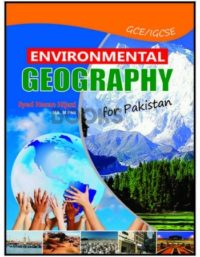 Environmental Geography for Pakistan (New) by Syed Hassan Hijazi