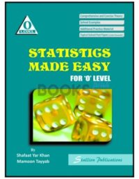Statistics Made Easy for O Level by Shafaat Yar Khan