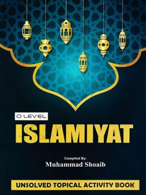 o Level islamiyat unsolved topical activity book by M Shoaib Stallion