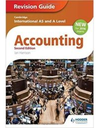 Cambridge International AS & A Level Accounting Revision Guide 2nd Edition Hodder Education ian harrison