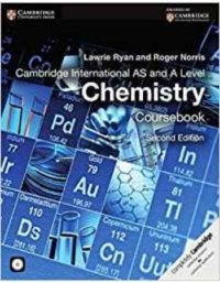 Cambridge International AS and A Level Chemistry Coursebook 2nd Edition Lawrie Ryan