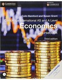 Cambridge International AS & A Level Economics Coursebook 3rd Edition Bamford Grant