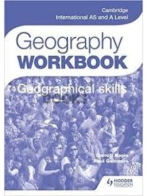 Cambridge International AS & A Level Geography Skills Workbook guiness nagle