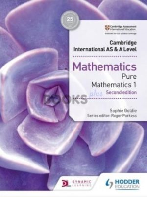Cambridge International AS & A Level Pure Mathematics 1 2nd Edition goldie