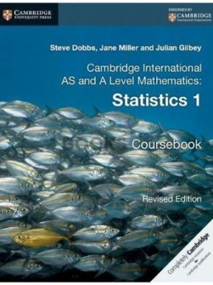 Cambridge International AS & A Level Statistics Coursebook Dobbs Miller Gilbey