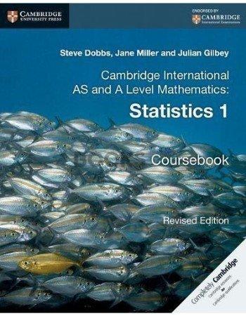 Cambridge International AS & A Level Statistics Coursebook Dobbs Miller Gilbey