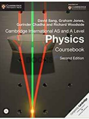 Cambridge International AS and A Level Physics Coursebook Sang Jones Chadha