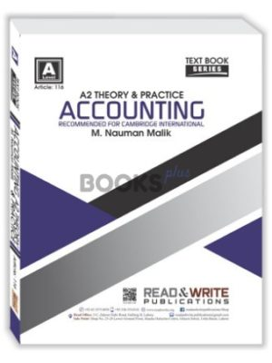 Accounting A2 Level Theory and Parctice nauman malik