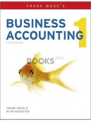 Frank Wood's Business Accounting 1 12th Edition Pearson