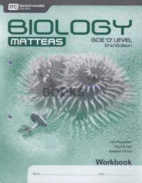 Biology Matters Workbook 2nd Edition by Lam Peng Kwam Marshall Cavendish Education