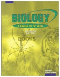 Biology A Course for O Level Textbook - Marshall Cavendish