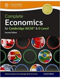 Complete Economics for Cambridge IGCSE & O Level 2nd Edition OUP
