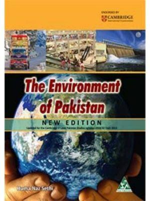 The Environment of Pakistan by Huma Naz Sethi New Edition Peak Publishing