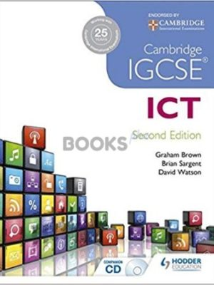 IGCSE Information and Communications Technology 2nd Edition ICT Brown