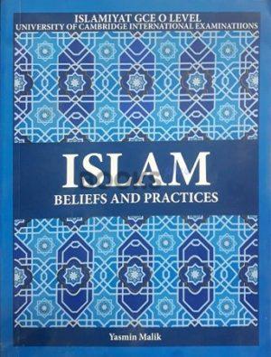 Islam Beliefs and Practices by Yasmin Malik