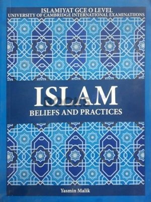 Islam Beliefs and Practices by Yasmin Malik
