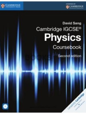 Cambridge IGCSE Physics Coursebook 2nd Edition david sang
