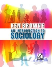 An Introduction to Sociology 4th Edition ken brown polity