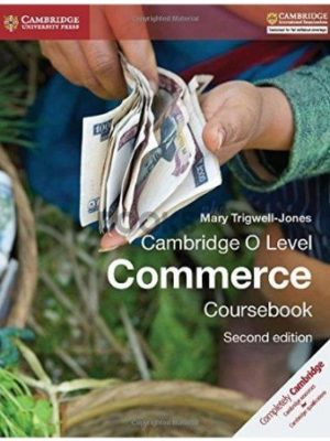 Cambridge O Level Commerce Coursebook 2nd Edition mary trigwell jones