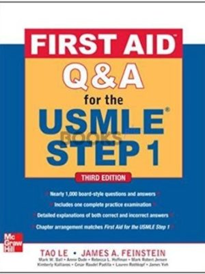 First Aid Q&A for the USMLE Step 1 3rd Edition Tao Le James Feinstein
