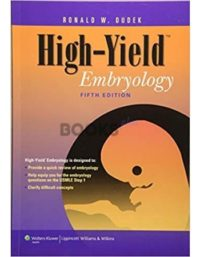 High-Yield Embryology 5th Edition