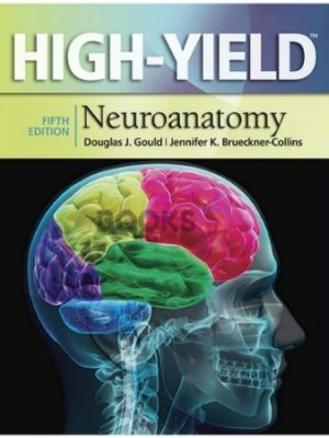 High-Yield Neuroanatomy 5th Edition
