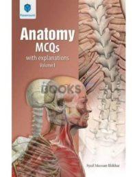 Anatomy MCQs with Explanation Volume 1 by Syed Meesam Iftikhar Paramount