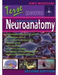 Terse Neuroanatomy A Short Textbook 2nd Edition Anis Moosani