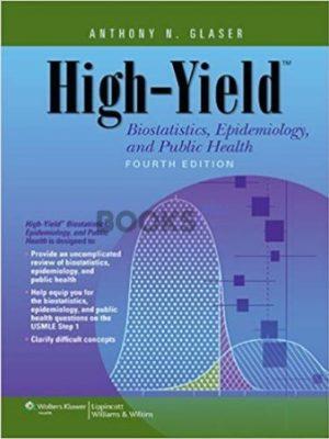 High-Yield Biostatistics Epidemiology and Public Health 4th Edition