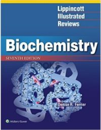 Lippincott's Illustrated Reviews Biochemistry 7th Edition