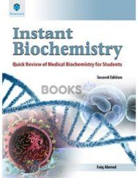 Instant Biochemistry by Faiq Ahmed paramount