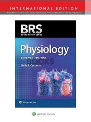 BRS Physiology 7th Edition by Linda S. Costanzo International Edition