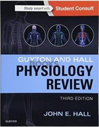 Guyton & Hall Physiology Review 3rd Edition