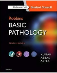 Robbins Basic Pathology 10th Edition By Kumar Abbas Aster