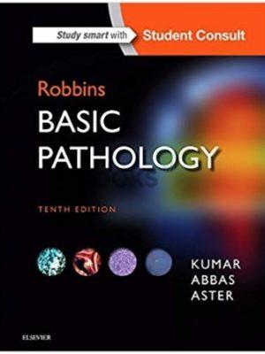 Robbins Basic Pathology 10th Edition By Kumar Abbas Aster