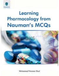 Learning Pharmaco0logy from Nauman's MCQs paramount