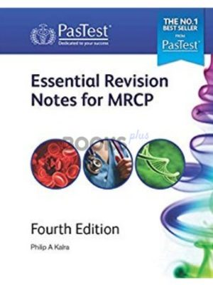 Essential Revision Notes for MRCP 4th Revised Edition Pastest