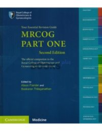 MRCOG Part 1 Your Essential Revision Guide 2nd Edition