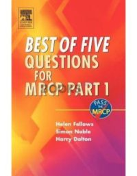 Best of Five Questions for MRCP Part 1 by Helen Fellows